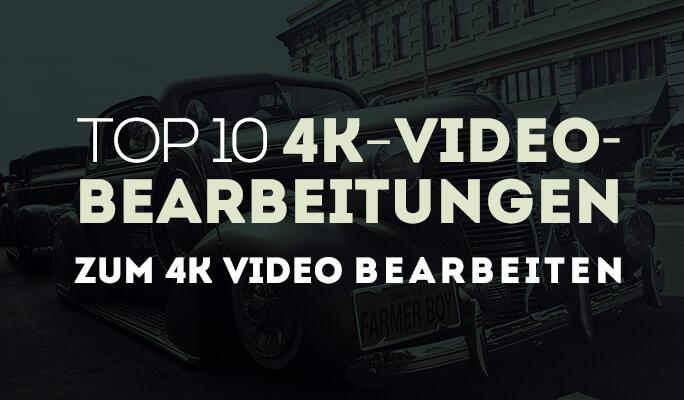Die 10 besten Video Editoren für 4K-Videobearbeitung