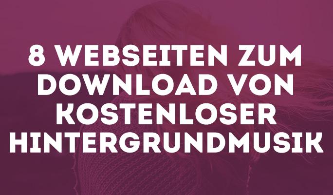 8 Webseiten zum Download von kostenloser Hintergrundmusik