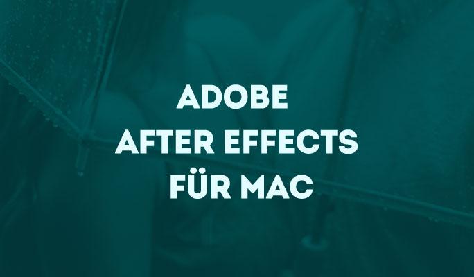 Adobe After Effects für Mac
