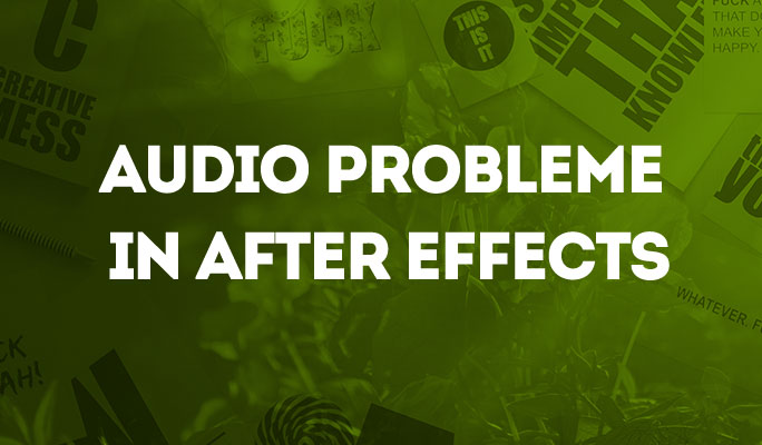 Audio Probleme in After Effects