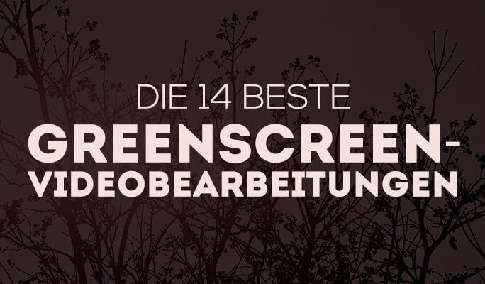 15 Beste Greenscreen Videobearbeitungsprogramme [Kostenlos & Bezahlt, Alle Platt