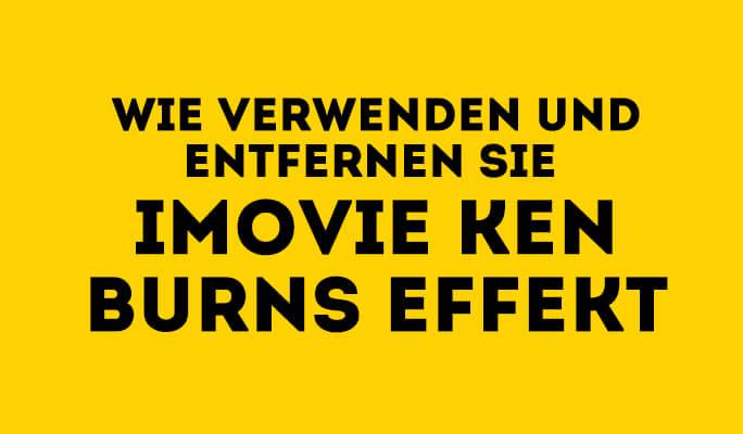 So funktionierts: Ken Burns Effekt in iMovie anwenden und ausschalten
