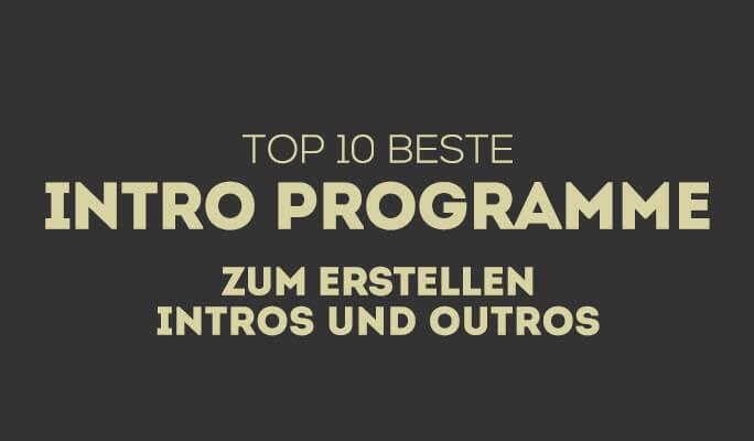 Die 10 besten Webseiten zum Erstellen von Intros und Outros 2021