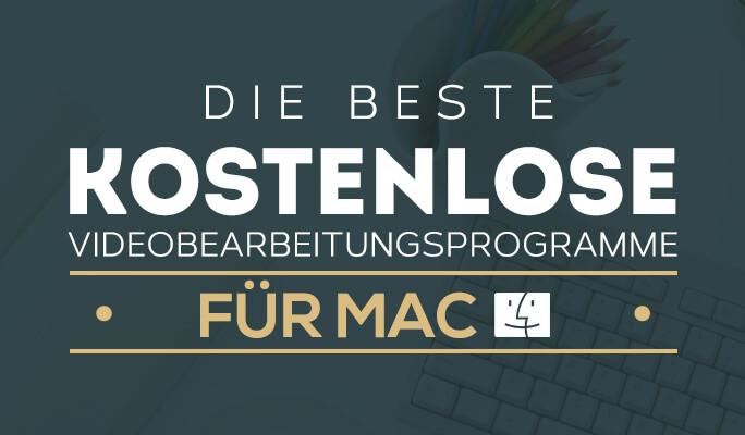 Die beste Videobearbeitungsprogramme für Mac