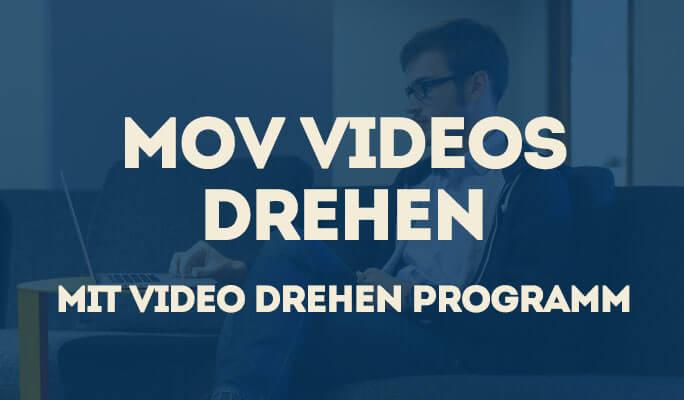 Wie Sie MOV-Videos (QuickTime) unter Mac/Windows drehen
