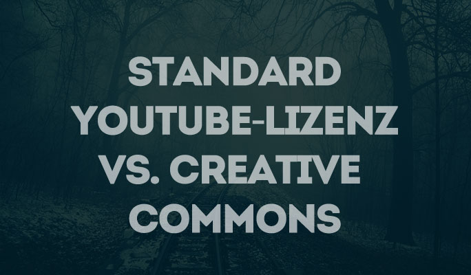 YouTube Lizenzen erklärt: Standard-YouTube-Lizenz<br /> vs. Creative Commons (CC)