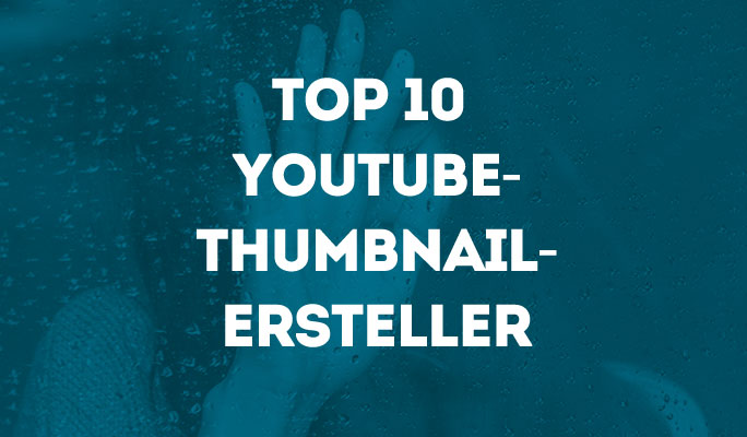 Top 10 Thumbnail Creator Apps: YouTube Thumbnails erstellen