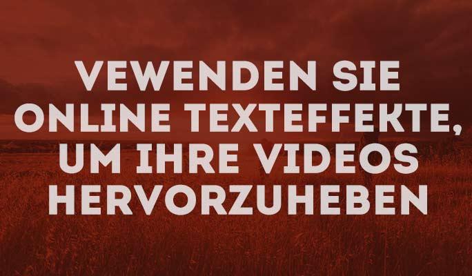 Vewenden Sie online Texteffekte, um Ihre Videos hervorzuheben