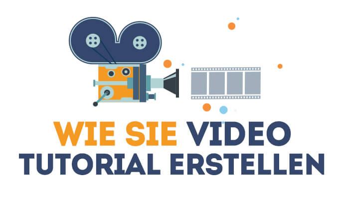 Wie Sie Video Tutorial erstellen
