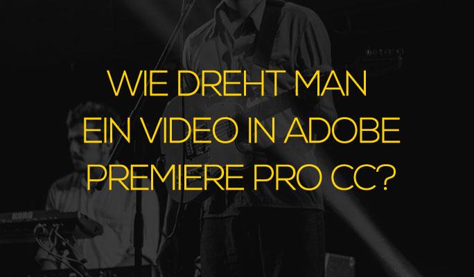 Wie Sie Ihre Videos in Adobe Premiere drehen/umdrehen können
