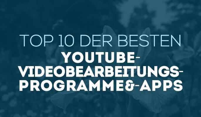 Beste Videobearbeitungsprogramme für YouTube (Win&Mac)