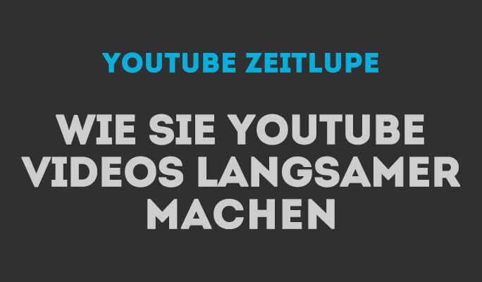 Wie Sie Zeitlupe zu YouTube-Videos hinzufügen
