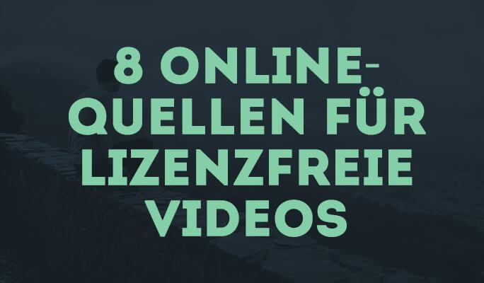 8 Online-Quellen für lizenzfreie Videos