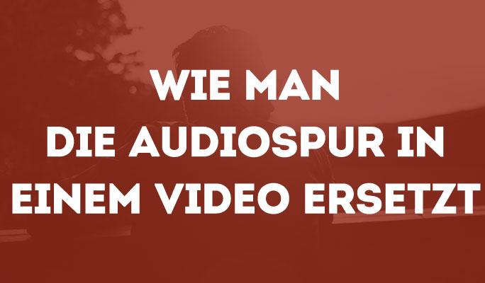 Audio ersetzen