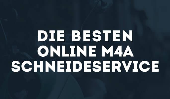 Die Besten Online M4A Schneideservice