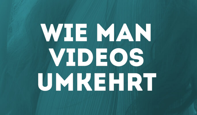 Video umkehren