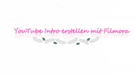 YouTube Intro erstellen mit Filmora